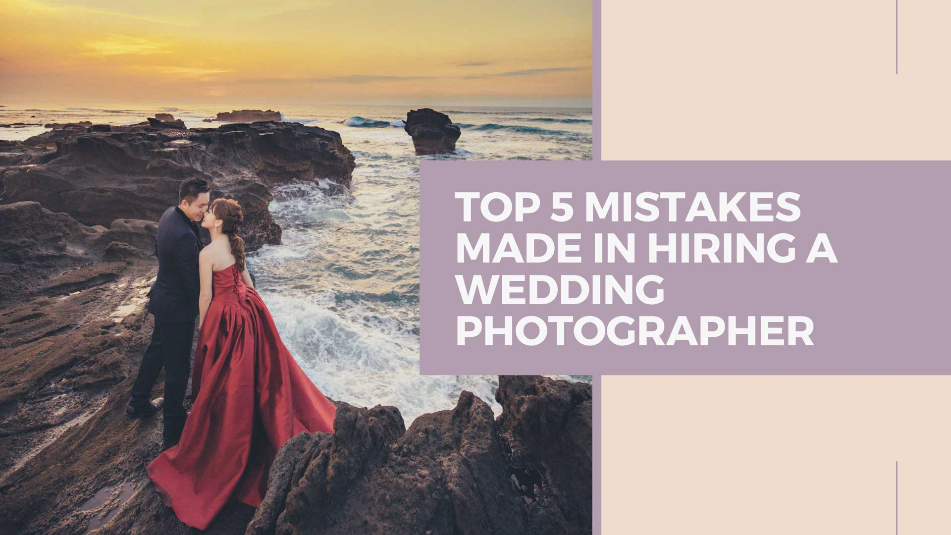 Top 5 Mistakes Made in Hiring a Wedding Photographer