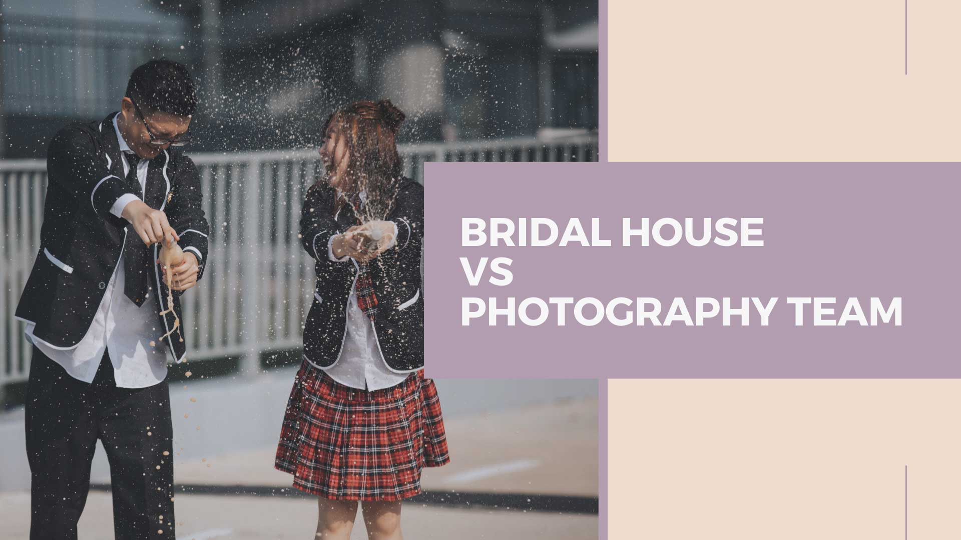 Bridal House Vs Photography Team