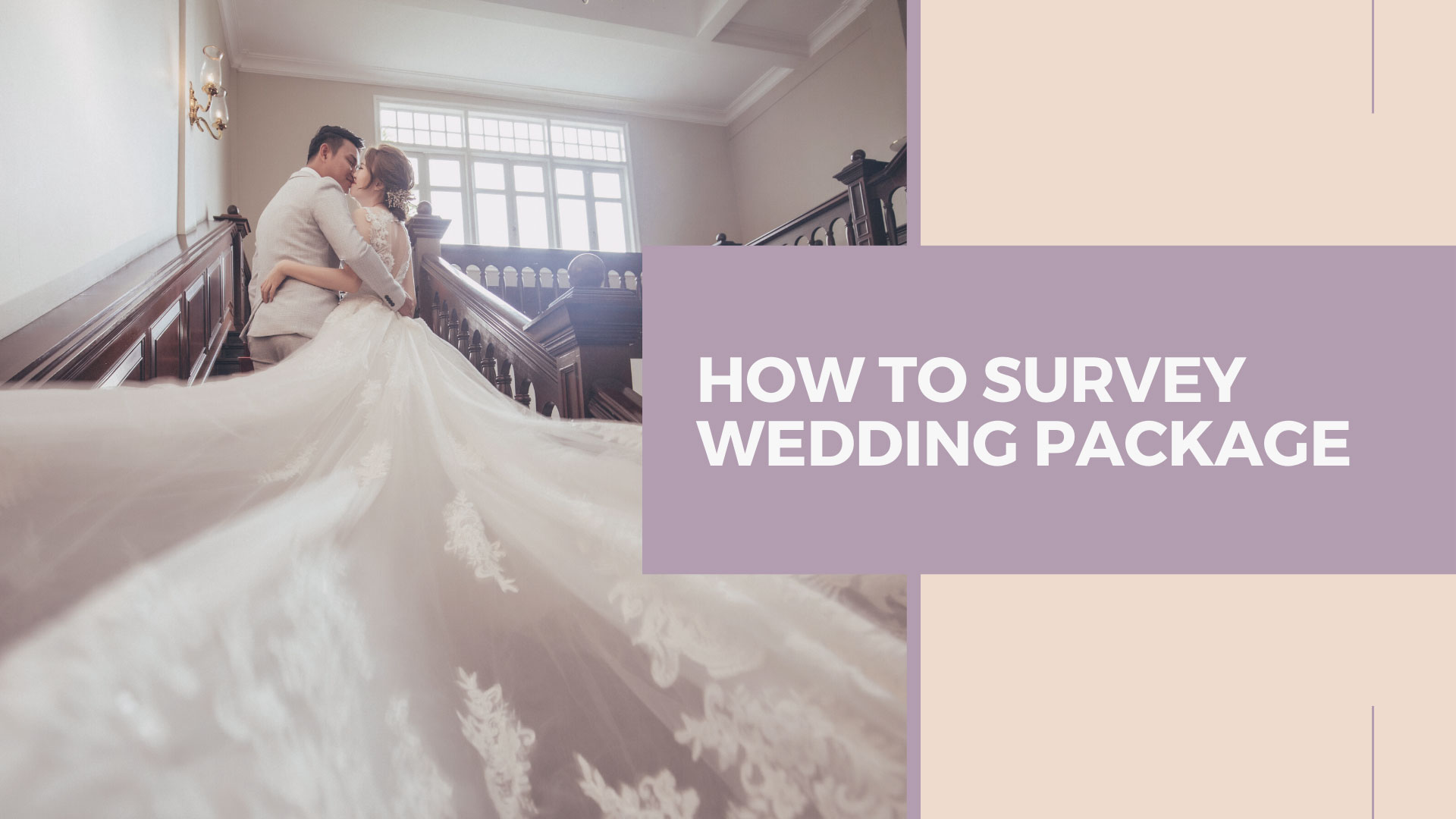 How To Survey Wedding Package