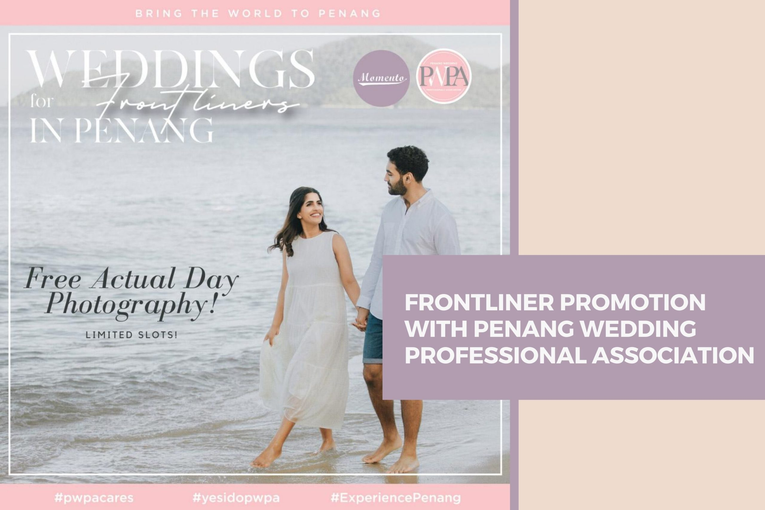 Frontliner Promotion with Penang Wedding Professionals Association